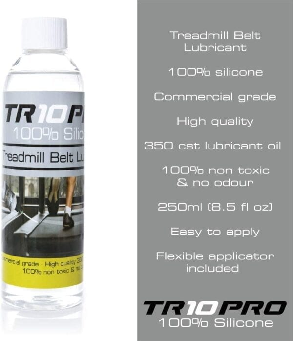 Treadmill Belt Lubricant, 100% Silicone Oil, Commercial Grade, High Quality, 350cst lubricant oil, 100% non-toxic and odour-free, 50ml (1.7 fl oz), easy to apply, flexible applicator included - TR10 Pro 100% Silicone Oil 250ml