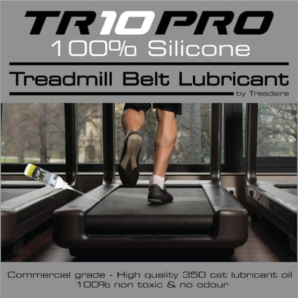 TR10 Pro 100% Silicone Oil Treadmill Belt Lubricator by Treadaire, Commercial Grade, High Quality, 350 cst lubricant oil, 100% non-toxic and non-odour 250ml
